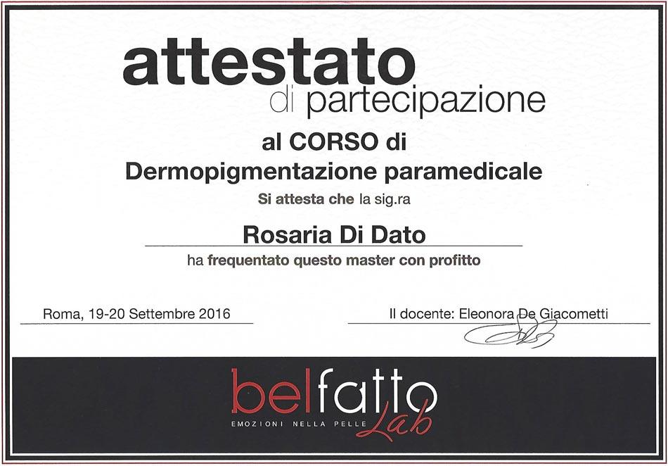 Attestato Dermopigmentazione Paramedicale Rosy Di Dato Dermopigmentista Presso Belfatto Lab