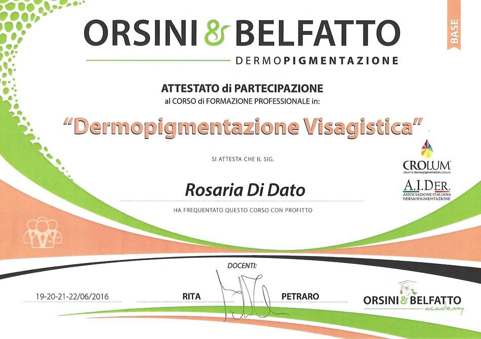 Attestato Dermopigmentazione Visagistica Rosy Di Dato Dermopigmentista presso Orsini & Belfatto